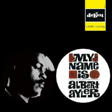 albert-ayler-my-name