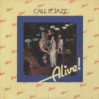 Alive!「Heaven Is in Your Mind」(アルバム:Call It Jazz)