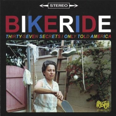 Bikeride「Erik & Angie」(アルバム:Thirty-Seven Secrets I Only Told America)
