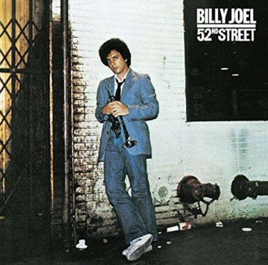 Billy Joel「My Life」「Honesty」(アルバム:52nd Street)