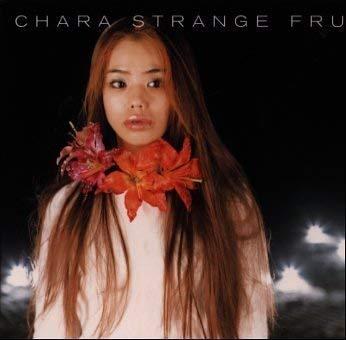 Chara「あたしはここよ」(アルバム:Strange Fruits)