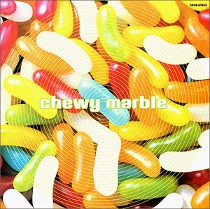 Chewy Marble「Silly Place」(アルバム:Chewy Marble)