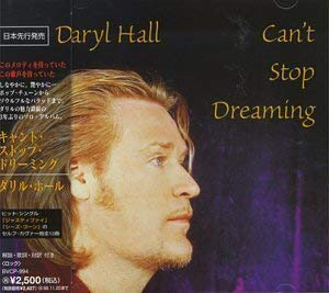 Daryl Hall「Can't Stop Dreaming」「What's in your World」(アルバム:Can't Stop Dreaming)