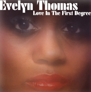 Evelyn Thomas<br />「Weak Spot」(アルバム:Love In The First Degree)