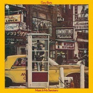 Gary Bartz「Music Is My Sanctuary」(アルバム:Music Is My Sanctuary)
