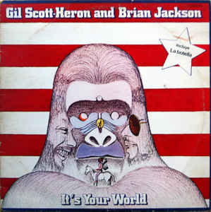 Gil Scott-Heron & Brian Jackson「It's Your World」「17th Street」(アルバム:It's Your World)