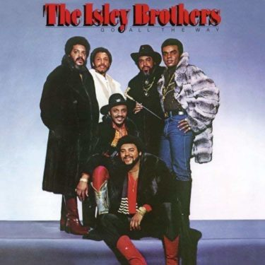 The Isley Brothers<br />「Go All the Way,Pts.1&2」(アルバム:Go All the Way)
