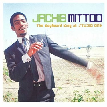 Jackie Mittoo<br />「Oboe」(アルバム:The Keyboard King at Studio One)