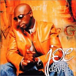 Joe「I Understand」(アルバム:Better Days)