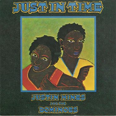 Justin Hinds & the Dominos「One Bird in the Hand」(アルバム:Just in Time)