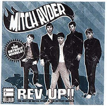 Mitch Ryder & the Detroit Wheels「I Never Had It Better」(アルバム:Rev-Up: The Best of Mitch Ryder & the Detroit Wheels)