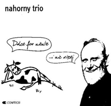 Nahorny Trio「Let's Light the Stove」(アルバム:Dolce Far Niente …i Nlc Wiecej)