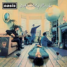 Oasis「Live Forever」<br />(アルバム:Definitely Maybe)