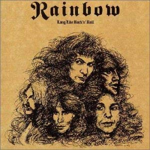 Rainbow「Kill the King」「Gates of Babylon」(アルバム:Long Live Rock 'n' Roll)