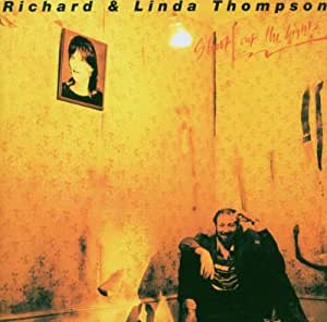 Richard & Linda Thompson「Walking on a Wire」(アルバム:Shoot Out the Lights)