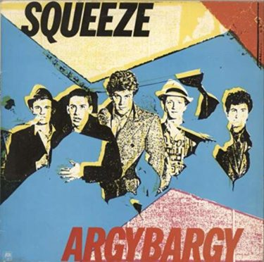 Squeeze「Pulling Mussels (From the Shell)」「Another Nail in My Heart」(アルバム:Argybargy)