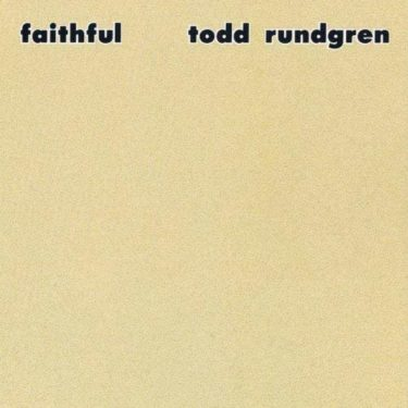 Todd Rundgren<br />「Love of the Common Man」(アルバム:Faithful)