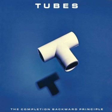The Tubes「Don't Want to Wait Anymore」「Attack of the Fifty Foot Woman」(アルバム:Completion Backwards Principle)