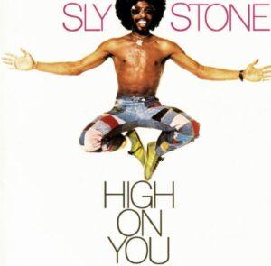 sly-high-on-you